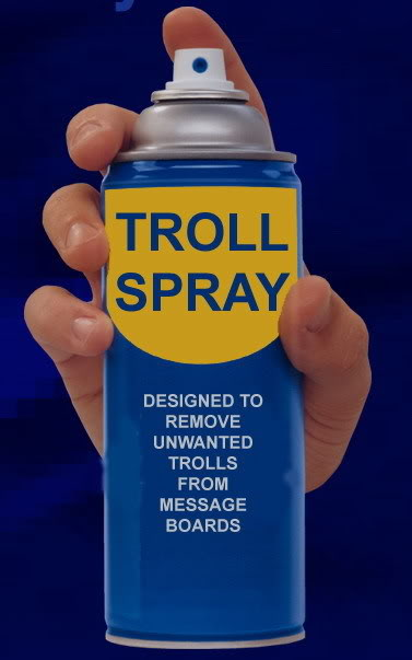 Click image for larger version  Name:troll-spray.jpg Views:238 Size:29.2 KB ID:12544